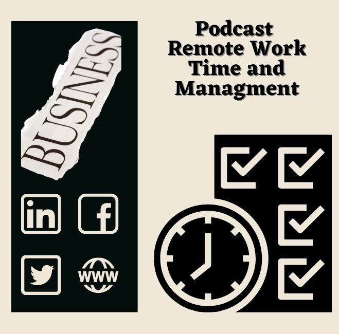 Podcast Remote Work – Time & Management!