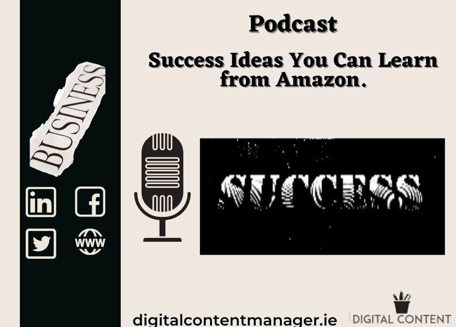Podcast Success Ideas You Can Learn from Amazon