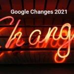 google changes for websites in 2021
