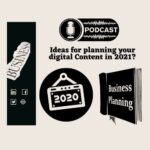 Ideas for Planning Your Digital Content in 2021